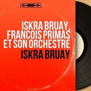 Iskra Bruay, François Primas et son orchestre アーティスト写真