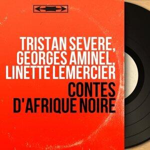 Tristan Sévère, Georges Aminel, Linette Lemercier アーティスト写真