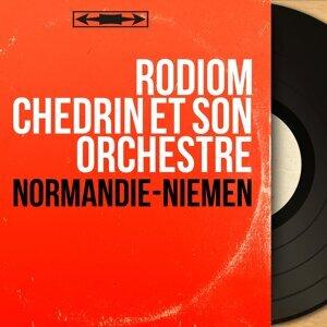 Rodiom Chedrin et son orchestre 歌手頭像