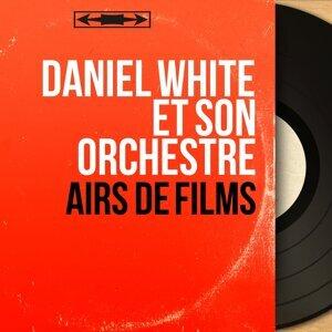 Daniel White et son orchestre アーティスト写真