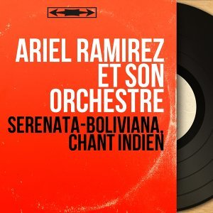 Ariel Ramirez et son orchestre 歌手頭像