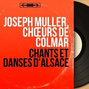 Joseph Muller, Chœurs de Colmar アーティスト写真