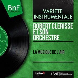 Robert Clérisse et son orchestre アーティスト写真