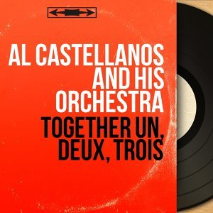 Al Castellanos and His Orchestra 歌手頭像