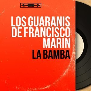 Los Guaranis de Francisco Marin アーティスト写真