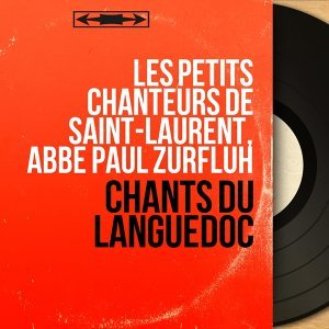 Les petits chanteurs de Saint-Laurent, Abbé Paul Zurfluh 歌手頭像