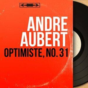 André Aubert アーティスト写真