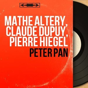 Mathé Altery, Claude Dupuy, Pierre Hiegel 歌手頭像
