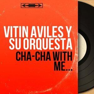 Vitin Aviles y Su Orquesta 歌手頭像