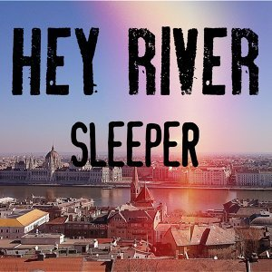 Hey River