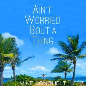 Mike Longhelt 歌手頭像