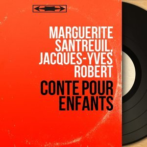 Marguerite Santreuil, Jacques-Yves Robert 歌手頭像