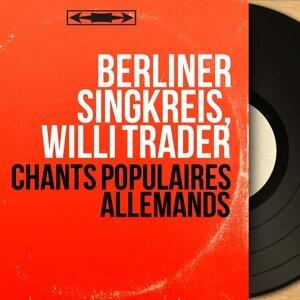 Berliner Singkreis, Willi Träder 歌手頭像