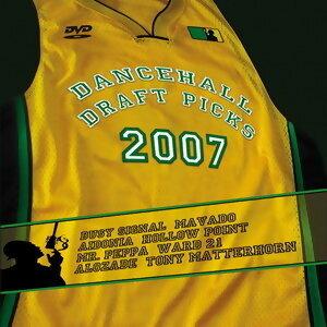 Dancehall Draft Picks 2007 歌手頭像