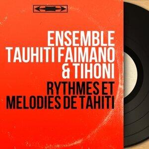 Ensemble Tauhiti Faimano & Tihoni 歌手頭像