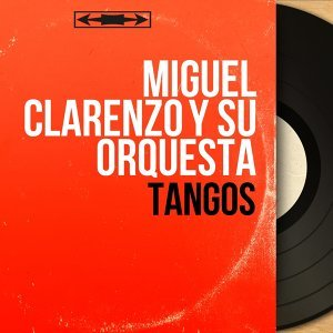 Miguel Clarenzo y Su Orquesta アーティスト写真