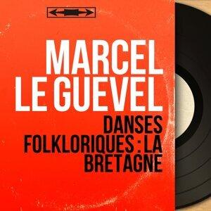 Marcel Le Guevel 歌手頭像