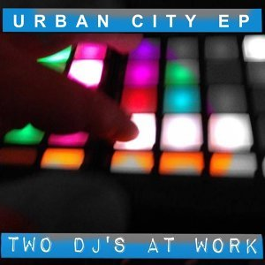 Two DJ's At Work 歌手頭像