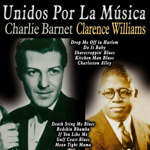Clarence Williams & His Orchestra|Charlie Barnet & His Orchestra 歌手頭像