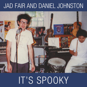 Jad Fair & Daniel Johnston 歌手頭像