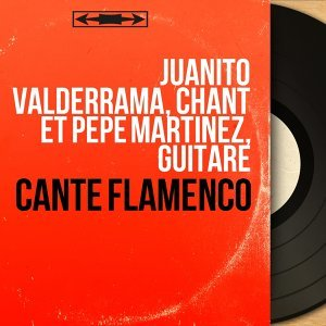 Juanito Valderrama, Chant Et Pepe Martinez, Guitare アーティスト写真