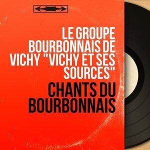 """Le Groupe bourbonnais de Vichy """"Vichy et ses sources"""" 歌手頭像"""