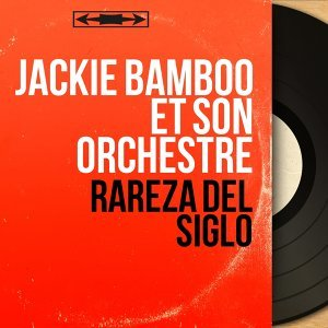 Jackie Bamboo et son orchestre アーティスト写真