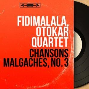 Fidimalala, Otokar Quartet 歌手頭像