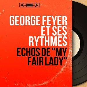 George Feyer et ses rythmes 歌手頭像
