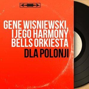 Gene Wisniewski, I Jego Harmony Bells Orkiesta 歌手頭像