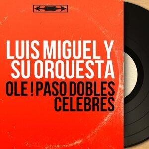 Luis Miguel y Su Orquesta 歌手頭像