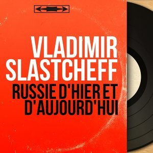 Vladimir Slastcheff 歌手頭像
