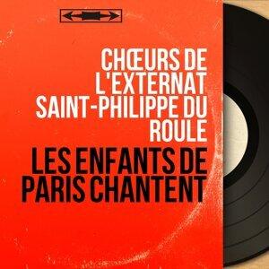 Chœurs de l'externat Saint-Philippe du Roule 歌手頭像