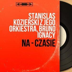 Stanislas Kozierski Z Jego Orkiestra, Bruno Ignacy アーティスト写真