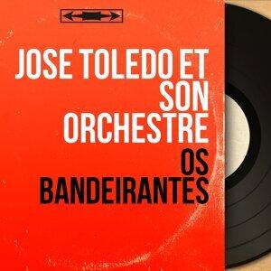 José Toledo et son orchestre 歌手頭像