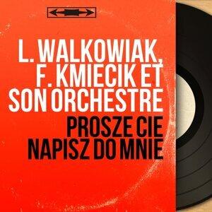 L. Walkowiak, F. Kmiecik et son orchestre アーティスト写真