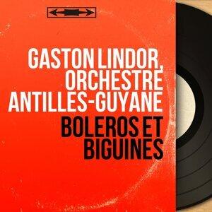 Gaston Lindor, Orchestre Antilles-Guyane 歌手頭像