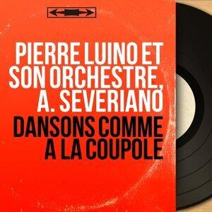Pierre Luino et son orchestre, A. Severiano 歌手頭像
