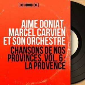 Aimé Doniat, Marcel Carvien et son orchestre アーティスト写真