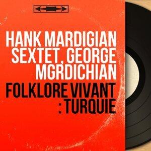 Hank Mardigian Sextet, George Mgrdichian アーティスト写真