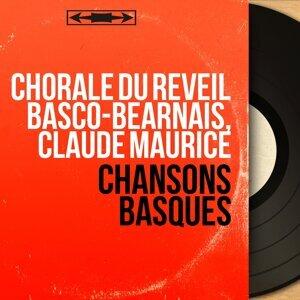 Chorale du Réveil Basco-Béarnais, Claude Maurice 歌手頭像