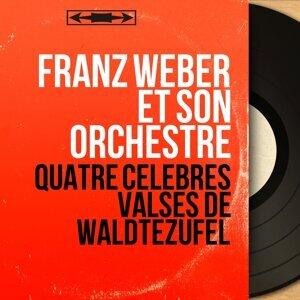 Franz Weber et son orchestre 歌手頭像