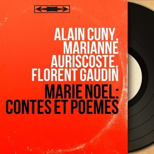 Alain Cuny, Marianne Auriscoste, Florent Gaudin 歌手頭像
