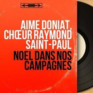 Aimé Doniat, Chœur Raymond Saint-Paul 歌手頭像