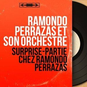 Ramondo Perrazas et son orchestre 歌手頭像