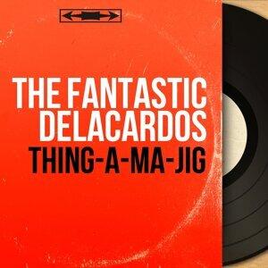 The Fantastic Delacardos 歌手頭像
