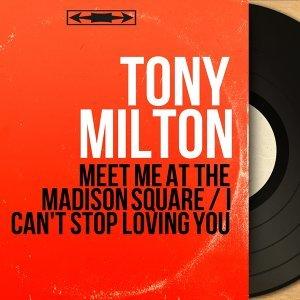 Tony Milton 歌手頭像