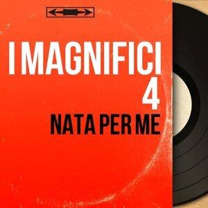 I Magnifici 4 歌手頭像