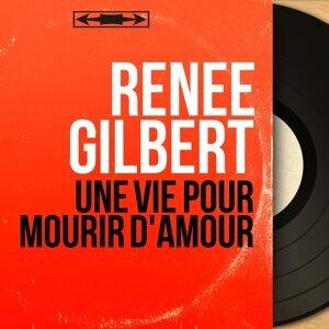 Renée Gilbert アーティスト写真