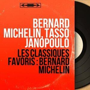 Bernard Michelin, Tasso Janopoulo 歌手頭像